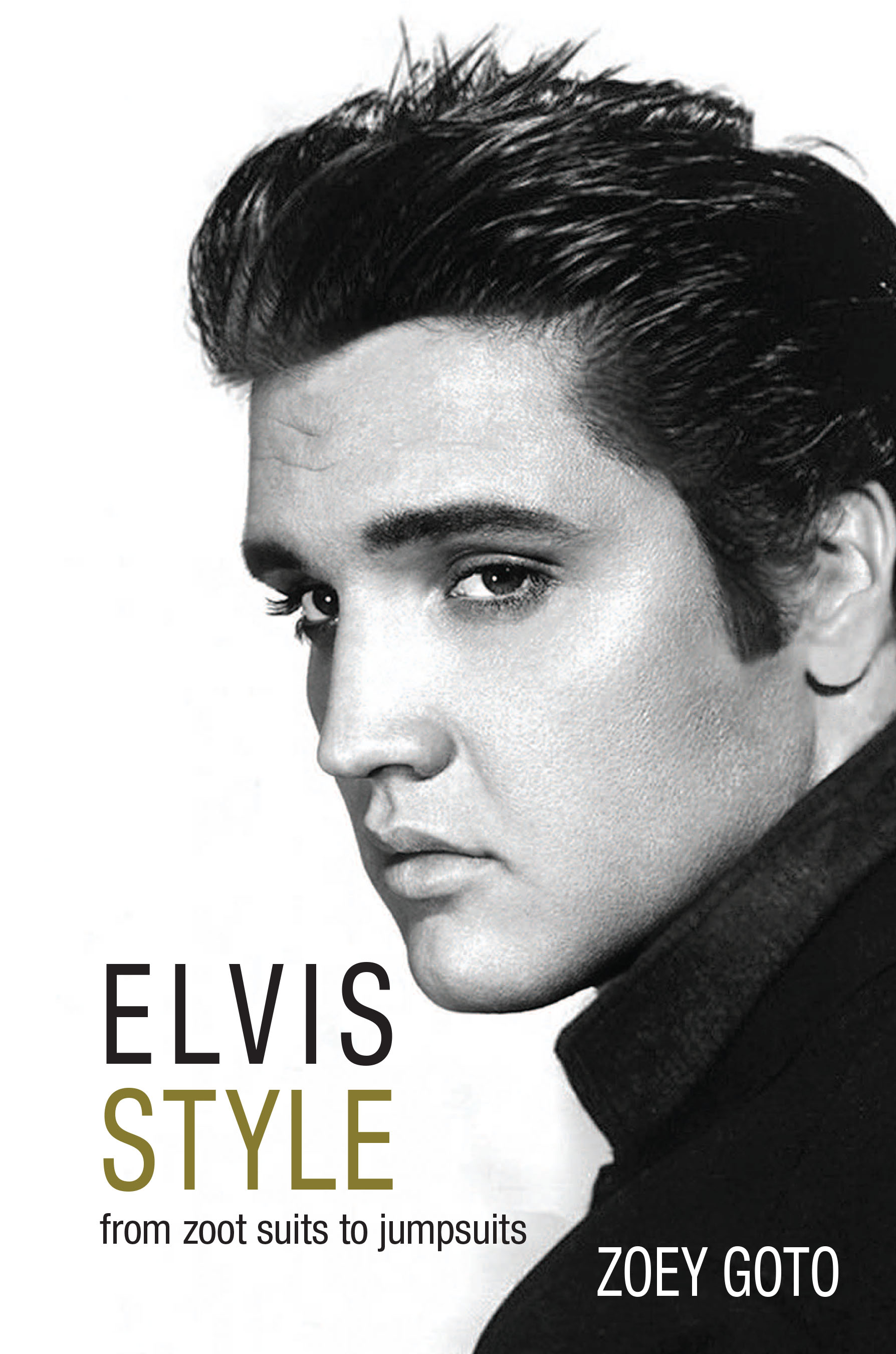 Elvis Style From Zoot Suits To Jumpsuits Elvis Style Book
